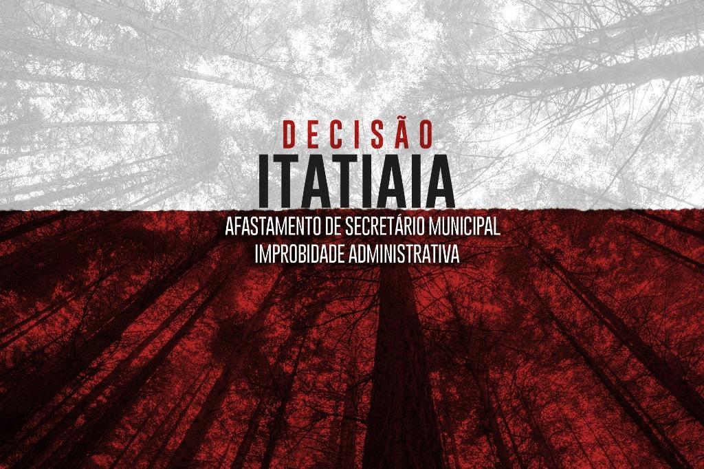 Itatiaia: Justiça determina afastamento de secretário municipal por improbidade administrativa