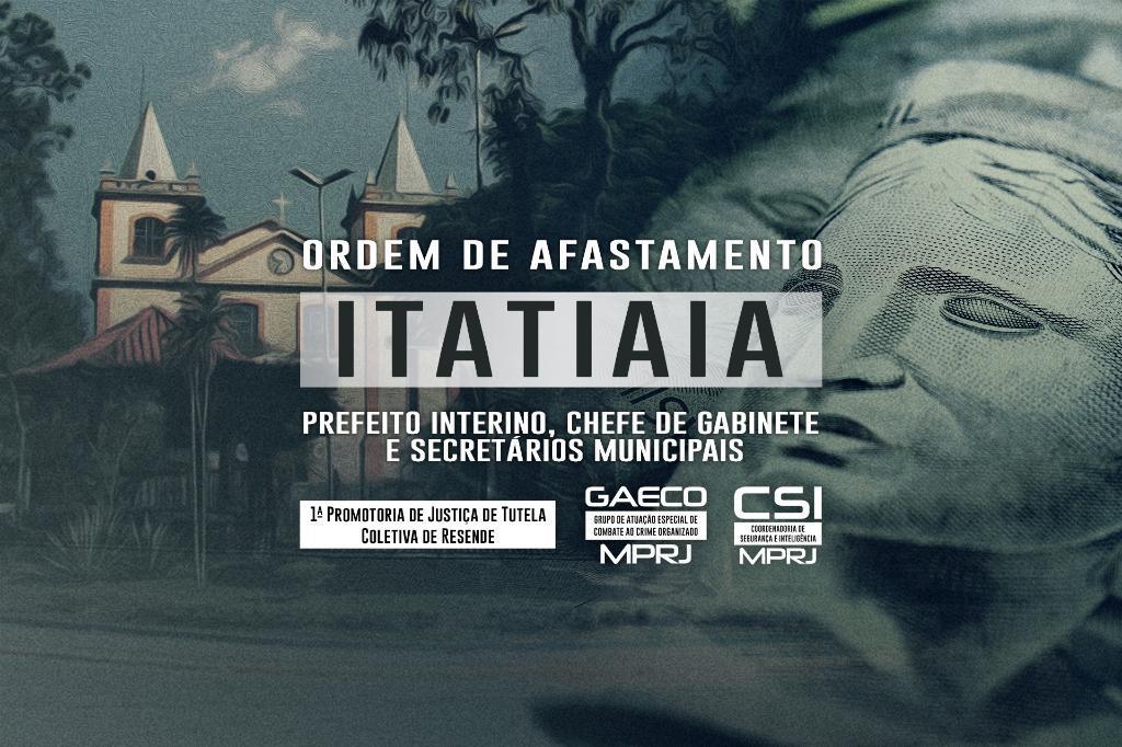Itatiaia: MPRJ obtém afastamento do prefeito, chefe de gabinete e secretários envolvidos em esquema de corrupção